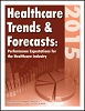 Healthcare Trends & Forecasts in 2015: Performance Expectations for the Healthcare Industry