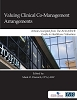 Valuing Clinical Co-Management Arrangements, Executive Briefing
