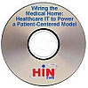 Wiring the Medical Home: Healthcare IT to Power a Patient-Centered Model, a 60-minute webinar on May 28, 2009, Archive Version