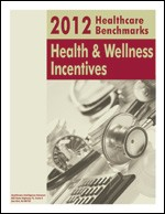 2012 Healthcare Benchmarks: Health & Wellness Incentives
