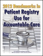 2012 Benchmarks in Patient Registry Use for Accountable Care