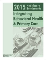 2015 Healthcare Benchmarks: Integrating Behavioral Health and Primary Care