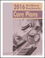 2016 Healthcare Benchmarks: Care Plans
