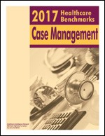 2017 Healthcare Benchmarks: Case Management