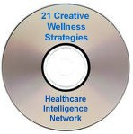 21 Creative Wellness Program Promotional Strategies, Live Audio Conference on CD-ROM
