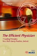 The Efficient Physician: 7 Guiding Principles for a Tech-Savvy Practice, 2nd edition