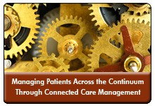 Reducing Readmissions and Avoidable Emergency Department Visits Through a Connected Care Management Strategy, a 45-minute webinar on August 2, 2016, now available for replay