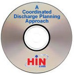 A Coordinated Discharge Planning Approach to Reduce Avoidable Hospital Readmissions, a 45-minute webinar on April 28, 2010. Archive Version