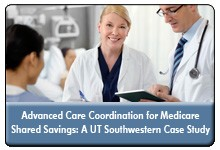 Advanced Care Coordination: Bridging the Gap Between Appropriate Levels of Care and Care Plan Adherence for ACO Attributed Lives, a 45-minute webinar on September 27, 2016, now available for replay