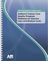 Anthem's Cancer Care Quality Program: Pathways to Improve Care and Reduce Costs