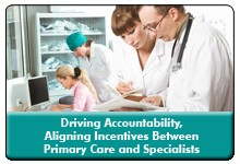Care Compacts: Forming the Foundation of PCP/Specialists Care Teams, a 45-minute webinar on May 15, 2014, now available for replay