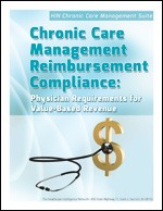 Chronic Care Management Reimbursement Compliance:  Physician Requirements for Value-Based Revenue