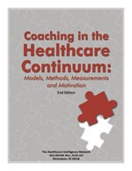 Coaching in the Healthcare Continuum: Models, Methods, Measurements and Motivation, Second Edition