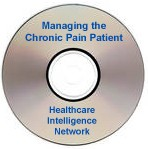 Managing the Chronic Pain Patient: Strategies to Improve Quality of Life and Reduce Excessive Healthcare Utilization, a 90-minute webinar on CD-ROM