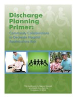 Discharge Planning Primer: Community Collaborations to Decrease Hospital Readmissions Risk