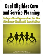 http://hin.3dcartstores.com/Dual-Eligibles-Care-and-Service-Planning-Integrative-Approaches-for-the-Medicare-Medicaid-Population-_p_4884.html