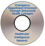 Emergency Department Diversion Through Behavioral Health Linkages, a July 30, 2008 webinar available on CD-ROM