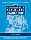 The Five Practices of Exemplary Leadership: Healthcare