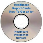 Healthcare Report Cards: How To Get an A+ in the Public Reporting of Healthcare Quality Data, Audio Conference