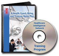 A Health Coach Hiring and Training Game Plan That Yields Improved Outcomes, a  90-minute training program