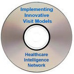 Implementing Innovative Visit Models Into Physician Practices, Audio Conference
