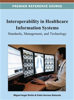 Interoperability in Healthcare Information Systems: Standards, Management, and Technology