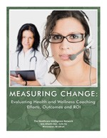 Measuring Change: Evaluating Health and Wellness Coaching Performance, Outcomes and ROI