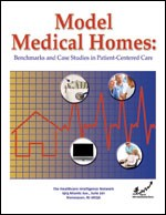 Model Medical Homes: Benchmarks and Case Studies in Patient-Centered Care