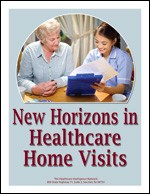 New Horizons in Healthcare Home Visits