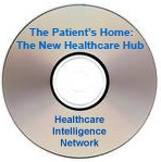The Patient's Home: The New Healthcare Hub