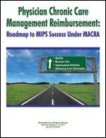 Physician Chronic Care Management Reimbursement: Roadmap to MIPS Success Under MACRA