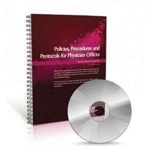 Policies, Procedures & Protocols for Physician Offices