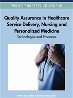 Quality Assurance in Healthcare Service Delivery, Nursing and Personalized Medicine: Technologies and Processes