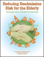Reducing Readmission Risk for the Elderly through Care Transition Coaching