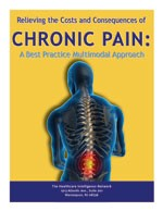 Relieving the Costs and Consequences of Chronic Pain:  A Best Practice Multimodal Approach