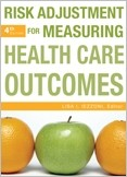 Risk Adjustment for Measuring Health Care Outcomes, Fourth Edition