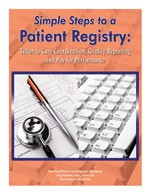 Simple Steps to a Patient Registry: Ticket to Care Coordination, Quality Reporting and Pay for Performance