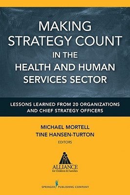 Making Strategy Count in the Health and Human Services Sectors