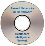 Tiered Networks in Healthcare: The Impact on Quality Improvement, Cost Reduction and Customer Satisfaction