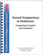 Toward Transparency in Healthcare: Competing for Quality and Consumers