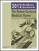 2012 Healthcare Benchmarks: The Patient-Centered Medical Home