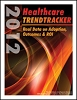 2012 Healthcare Trendtracker: Real Data on Adoption, Outcomes and ROI