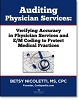 Auditing Physician Services: Verifying Accuracy in Physician Services and E/M Coding