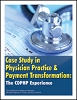 Case Study in Physician Practice and Payment Transformation: The CDPHP Experience
