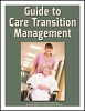 Guide to Care Transition Management