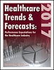 Healthcare Trends & Forecasts in 2017: Performance Expectations for the Healthcare Industry