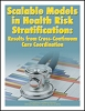 Scalable Models in Health Risk Stratification: Results from Cross-Continuum Care Coordination