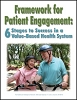 Framework for Patient Engagement: 6 Stages to Success in a Value-Based Health System