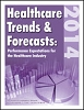 Healthcare Trends & Forecasts in 2014: Performance Expectations for the Healthcare Industry