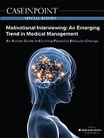 Motivational Interviewing: An Emerging Trend in Medical Management: An Action Guide to Eliciting Powerful Behavior Change